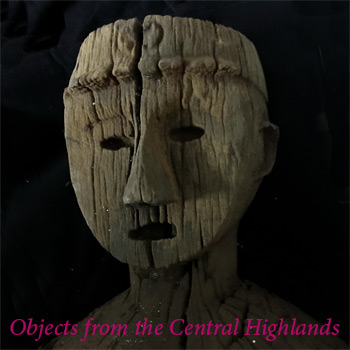 Objects from the Central Highlands
